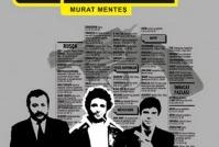 Dublörün Dilemması, bir Murat Menteş eseri